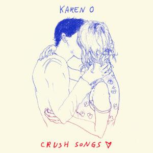 Karen_O_Crush_Songs_-_Final_Album_Packshot_4093f6ac-2c25-43e9-9693-b4445cf3ea3c